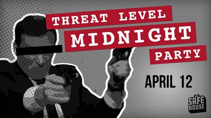 Threat Level midnight Party