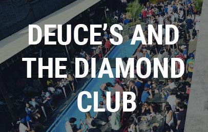 Deuce's and The Diamond Club