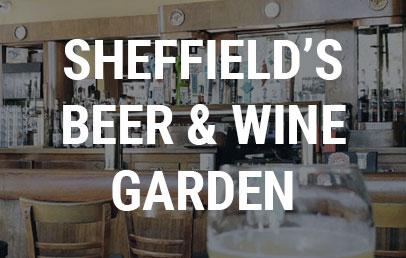 Sheffield's Beer & Wine Garden